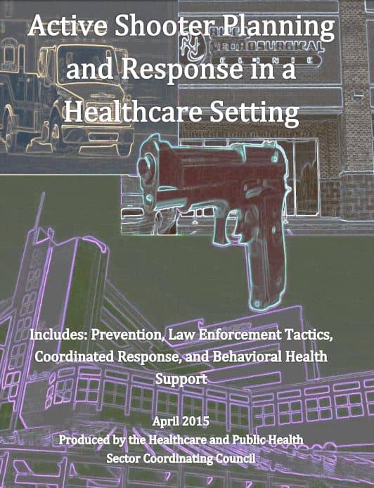Active shooter planning and response in a healthcare setting